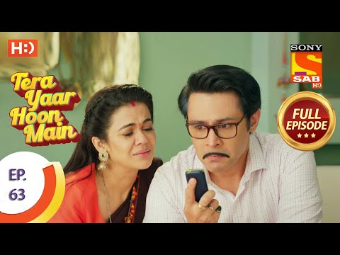 Tera Yaar Hoon Main - Ep 63 - Full Episode - 25th November 2020