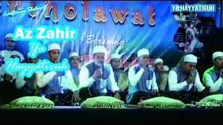 Az Zahir Ya Hayyatiruh terbaru | karanganyar bersholawat | Lantunan Sholawat