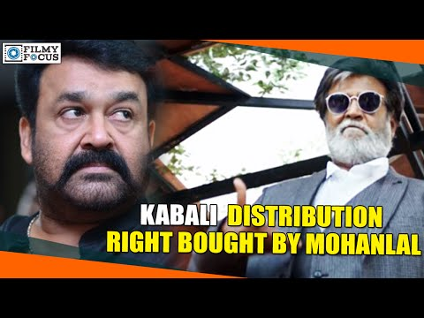Kabali Tamil Movie Distribution Right Bought By Mohanlal For The Highest Price Ever - Filmyfocus.com