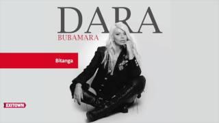 Dara Bubamara - Bitanga