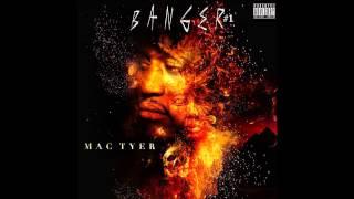 MAc Tyer -  Entouré de mon gang [Audio]