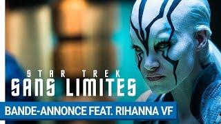 Nonton STAR TREK SANS LIMITES - Bande-annonce Feat. Rihanna (VF) [au cinéma le 17 août 2016] Film Subtitle Indonesia Streaming Movie Download