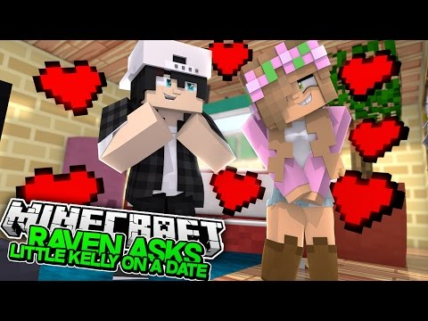 RAVEN ASKS LITTLE KELLY ON A DATE! Minecraft New Love | (Custom Roleplay) (видео)