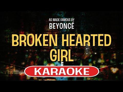 Broken Hearted Girl - Beyonce | Karaoke Version