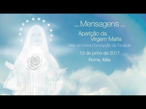 Mensagens da Virgem Maria - 13/06/2017 (Roma, Itália)