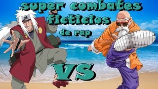 Super Combates Ficticios de Rap II Roshi vs Jiraya II By JL y CriCri D
