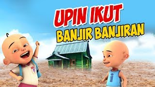 Video Upin ipin Banjir banjiran , ipin senang GTA Lucu MP3, 3GP, MP4, WEBM, AVI, FLV November 2018