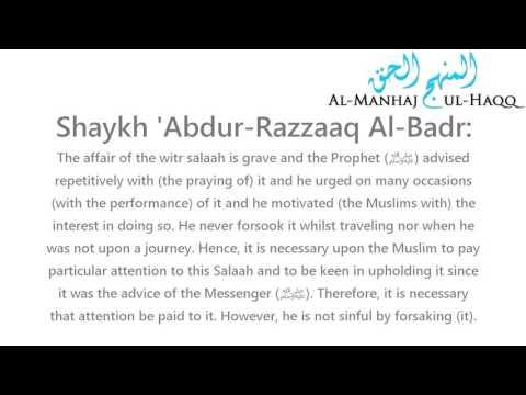 The ruling on the one who forsakes the witr salaah - Shaykh 'Abdur-Razzaaq Al-Badr