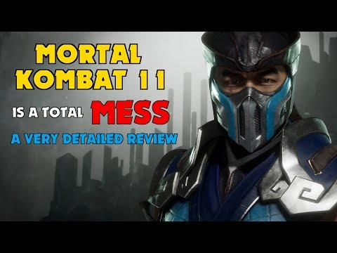 MORTAL KOMBAT 11 IS A TOTAL MESS: A Very Detailed Review