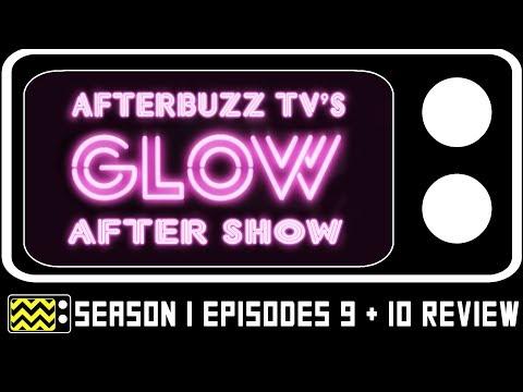 Glow Season 1 Episodes 9 & 10 Review w/ David McClane   AfterBuzz TV