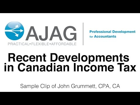 AJAG Online — Recent Developments in Canadian Income Tax with John Grummett, CPA, CA
