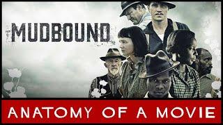 Nonton Mudbound  2017  Review   Anatomy Of A Movie Film Subtitle Indonesia Streaming Movie Download