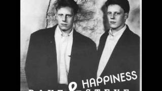 Dave & Steve - Happiness