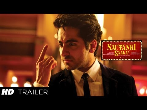 Nautanki Saala! New Theatrical Trailer