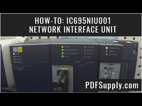 IC695NIU001 Network Interface Unit Rx3i PacSystems GE Fanuc PLC Training Proficy Software Tutorial
