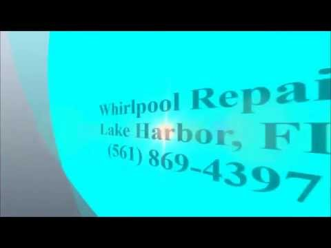 Whirlpool Repair, Lake Harbor, FL, (561) 869-4397
