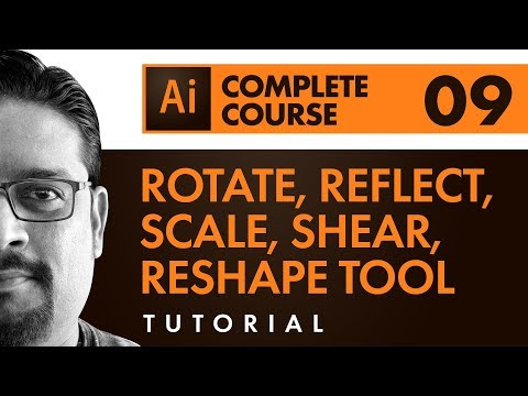 Adobe Illustrator CC | Transforming Objects, Scale, Rotate, Shear, Reflect & Reshape Tool