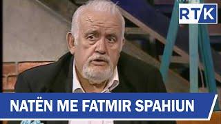 Naten me Fatmir Spahiun - Qani Mehmedi, Besiana Mehmedi & Edona Luta