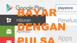 Video Cara Bayar Dengan Pulsa di Play Store MP3, 3GP, MP4, WEBM, AVI, FLV November 2018