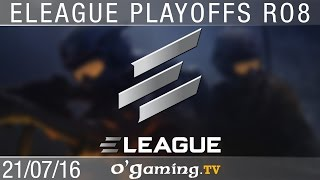 Quart de finale 1 - Eleague S1 Playoffs - Ro8