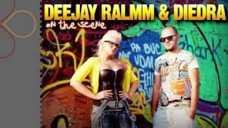 DJ Ralmm&Diedra - On The Scene (radio edit)