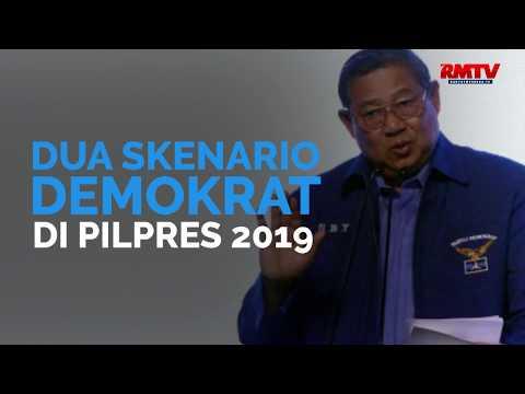Dua Skenario Demokrat Di Pilpres 2019
