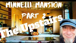 Creepy Crawl with Sobaire Presents - The Minnelli Mansion Part 2 : The Upstairs