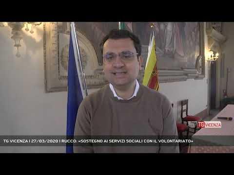 TG VICENZA | 27/03/2020 | RUCCO: «SOSTEGNO AI SERVIZI SOCIALI CON IL VOLONTARIATO»