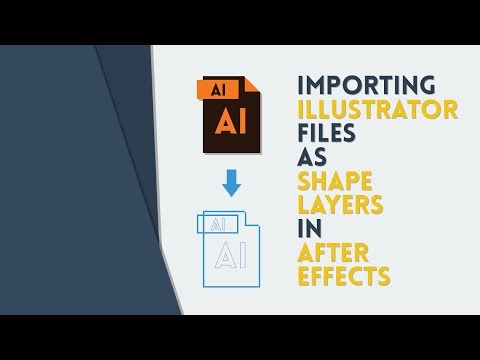 Importing Illustrator Files As Shape Layers In AE | After Effects Tutorial
