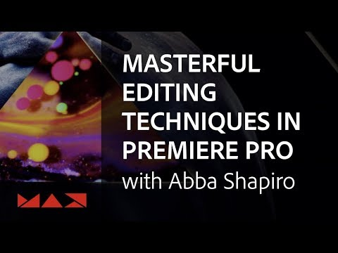 Premiere Pro Tips and Tricks with Abba Shapiro | Adobe Creative Cloud