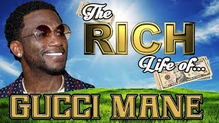 Video GUCCI MANE - The RICH Life - FORBES 2017 Net Worth ( Cars, House, Ice, Wedding ) MP3, 3GP, MP4, WEBM, AVI, FLV Oktober 2018
