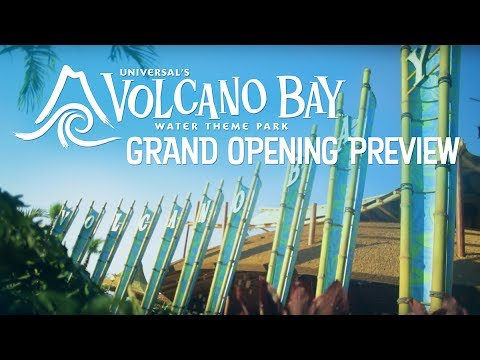 Universal's Volcano Bay Grand Opening Preview