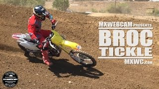 Thumbs up and subscribe for more motocross videos. Thanks for watching. Video Link https://youtu.be/E45sNt5TiykWebsite http://www.mxwc.com/Subscribe http://youtube.com/mxwebcamWatch Broc Tickle circa 2010 https://youtu.be/dN7tLPKP3zsBroc Tickle riding his RCH Racing Suzuki RMZ450 dirt bike mid-week in Southern California.RIDER:Broc TickleFILM LOCATION:Milestone MX ParkCITY:Riverside, CaliforniaPRODUCTION:mxwebcam - mxwc.com