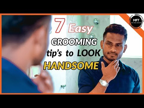 7 GROOMING tips to LOOK Handsome in 2020 | Men's Fashion Tamil