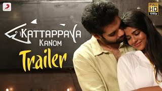 Kattappava Kanom – Official Tamil Trailer