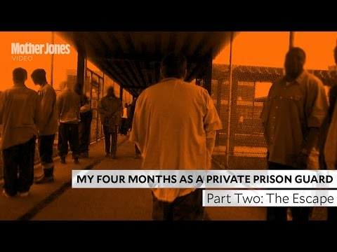 Four Months as a Private Prison Guard -- Part Two