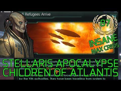 Help War Refugees :-) - Stellaris Apocalypse Roleplay CHILDREN OF ATLANTIS Grand Admiral Insane #87