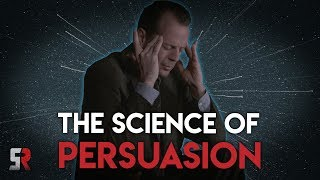 Science of Persuasion - Getting People To Do What You Want...