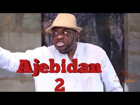 Ajebidan 2- Latest Yoruba Movie 2020 Premium Odunlade Adekola | Muyiwa Ademola | Ireti Osayemi