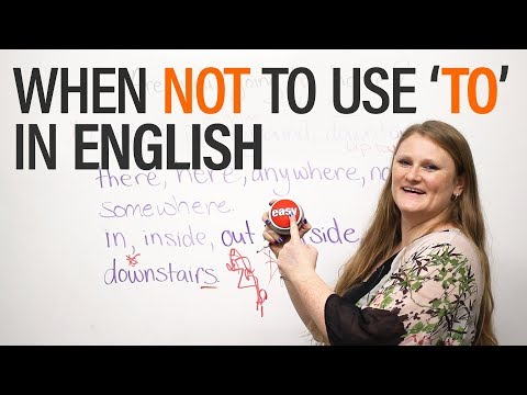 When NOT to use 'to' in English – Grammar