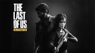 The Last of Us - Remastered - Game Movie