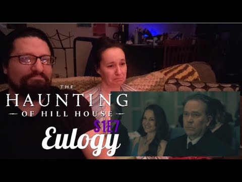 The Haunting of Hill House REACTION 1x7: Eulogy