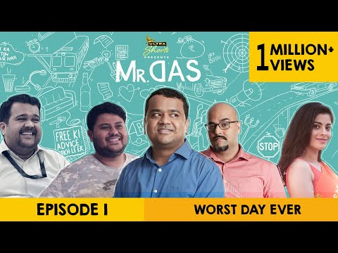 Mr. Das | Web Series | Episode 1 -  Worst Day Ever | Cheers!
