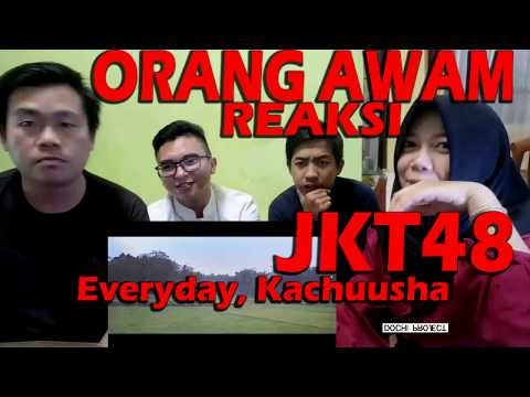 ORANG AWAM Reaksi MV JKT48 - Everyday Kachuusha (Story Version)