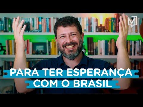 Motivos para ter esperança com o Brasil I Ponto de Partida