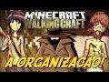 Minecraft: The Walking Craft - A Organização?! [9]