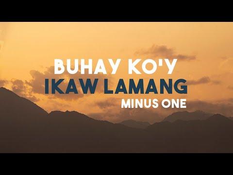 BUHAY KO'Y IKAW LAMANG - Minus One | Tricia Amper