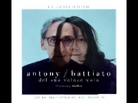 , title : 'Franco Battiato & Antony - Del suo veloce volo - You are my sister'