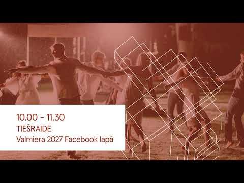 """Līdzdalības forums """"Valmiera - Eiropas kultūras galvaspilsēta 2027"""""""