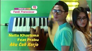 Nella Kharisma Ft. Prabu - Aku Cah Kerjo (Official Music Video) Pianika Cover